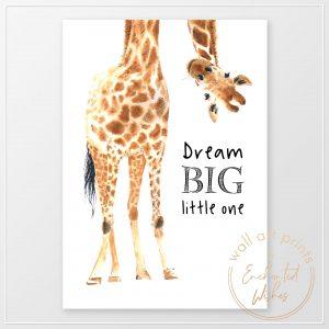 Giraffe Dream Big Little One Print