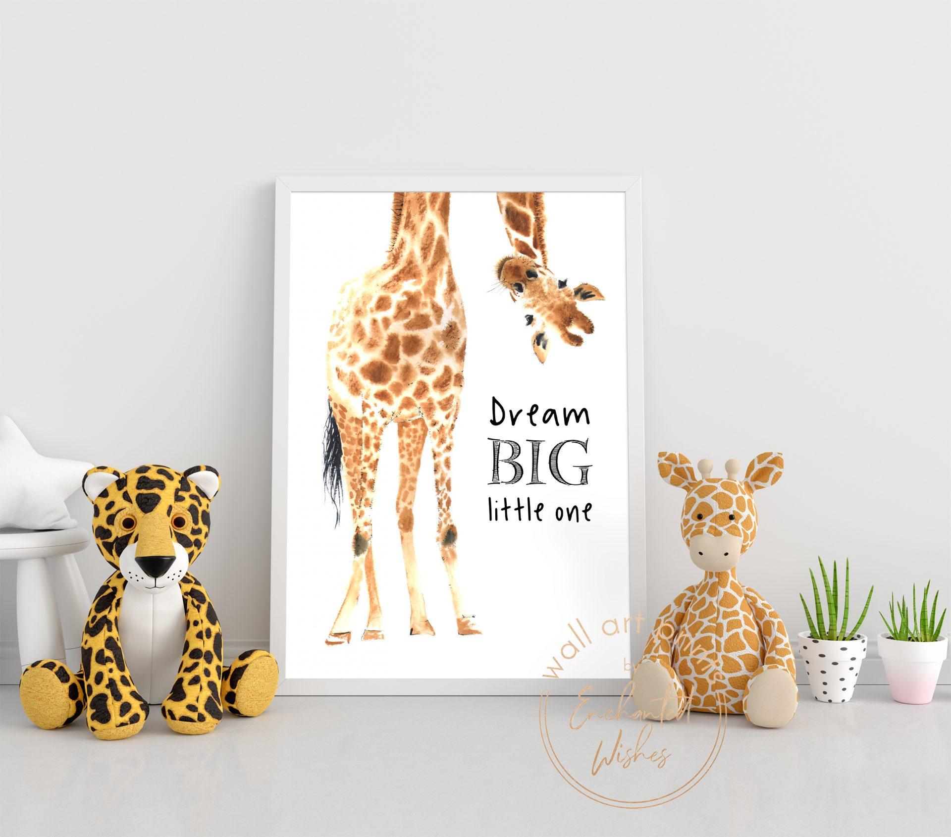 Giraffe Dream Big Little One Nursery Print