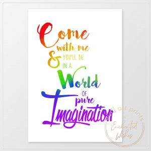 Come With Me World of Imagination Print