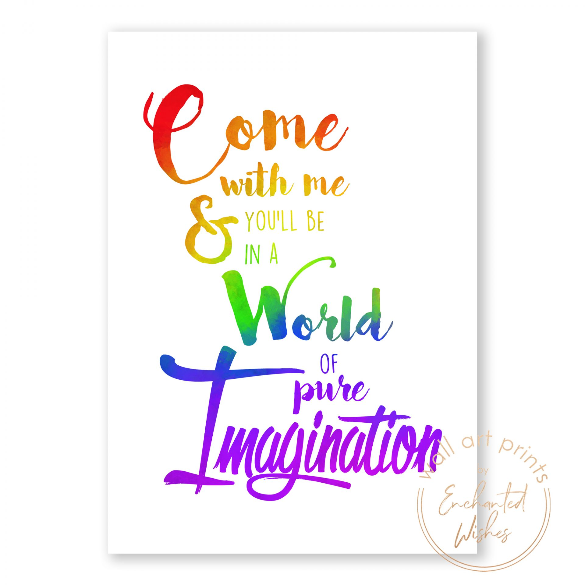 Come with Me quote print