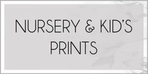 Nursery & Kid's Room Prints