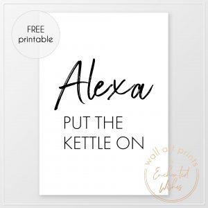 Alexa put the kettle on print