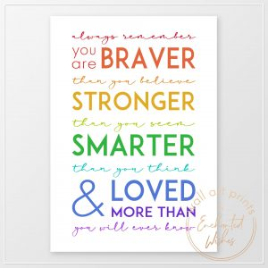 Always Remember You Are Quote Print Rainbow