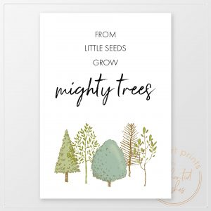 From little seeds quote print