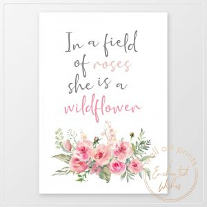 In a field of roses she is a wildflower print