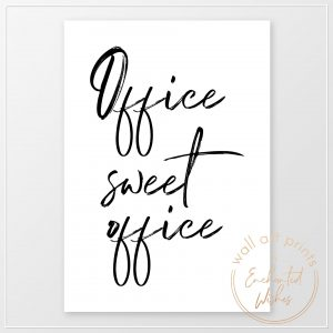Office sweet office print